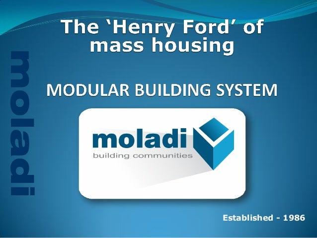moladi  LOW INCOME HOUSING  Established - 1986  moladi
