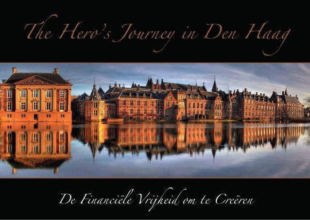 The Hero's Journey in Den Haag  De Financiële Vrijheid om te Creëren