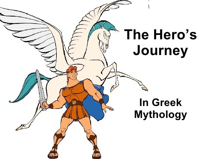 In Greek Mythology The Hero's Journey