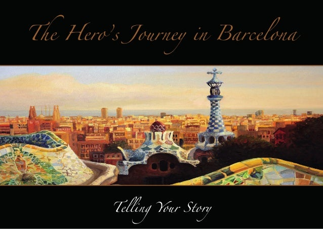 The Hero's Journey in Barcelona  Telling Your Story
