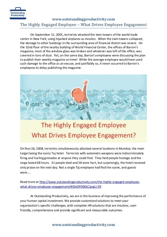 www.outstandingproductivity.com  www.outstandingproductivity.com  The Highly Engaged Employee – What Drives Employee Engag...