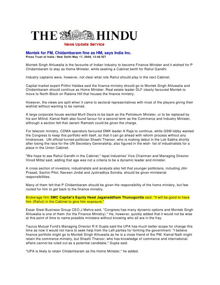 Montek for FM, Chidambaram fine as HM, says India Inc. Press Trust of India / New Delhi May 17, 2009, 12:46 IST  Montek Si...