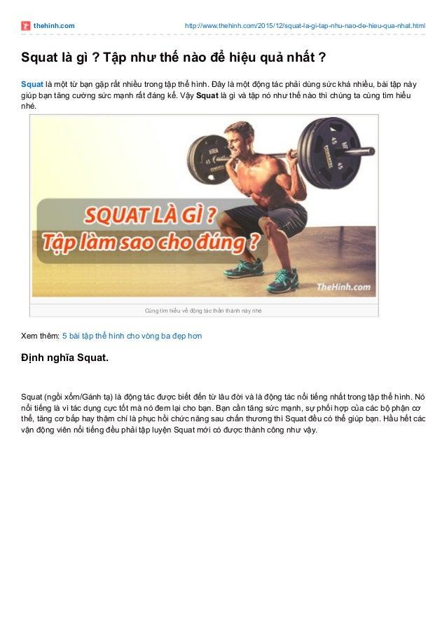 thehinh.com http://www.thehinh.com/2015/12/squat-la-gi-tap-nhu-nao-de-hieu-qua-nhat.html Squat là gì ? Tập như thế nào để ...