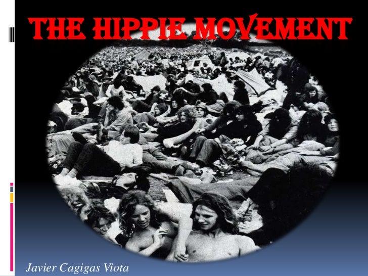 The Hippie Movement<br />Javier CagigasViota<br />