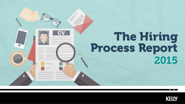 2015 The Hiring Process Report