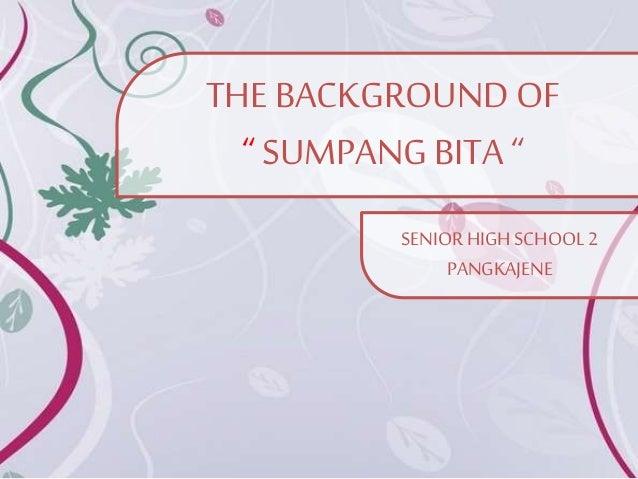 "THE BACKGROUNDOF "" SUMPANG BITA "" SENIOR HIGH SCHOOL 2 PANGKAJENE"