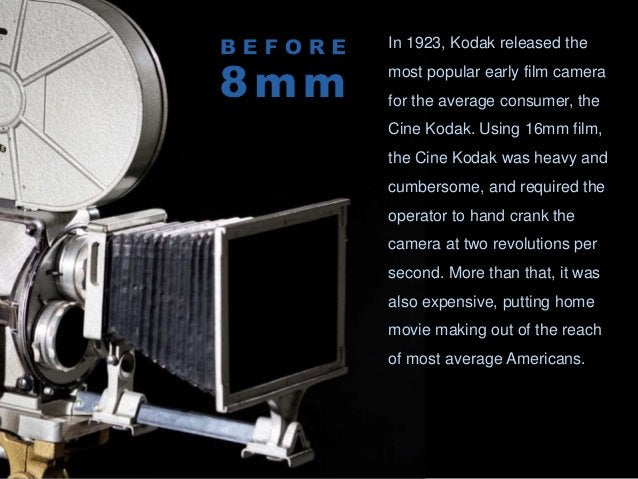 Nearly a decade after it brought the 16mm Cine Kodak to the market, Kodak also introduced the first 8mm film camera. Unlik...