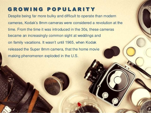 """The Super 8mm, often simply called """"Super 8,"""" can rightly be called the first modern home movie camera. It was lightweight..."""
