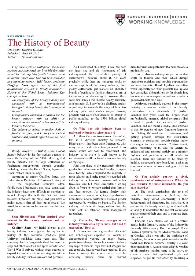 RESEARCH & IDEASThe History of BeautyQ&A with: Geoffrey G. JonesPublished: April 19, 2010Author:    Sean Silverthorne    F...