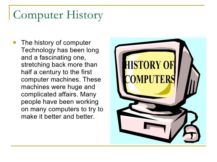 a look at the history of the origins of the computer 1 the history of artificial intelligence history of computing csep 590a university of washington december 2006 introduction - chris smith the turing test - brian mcguire.