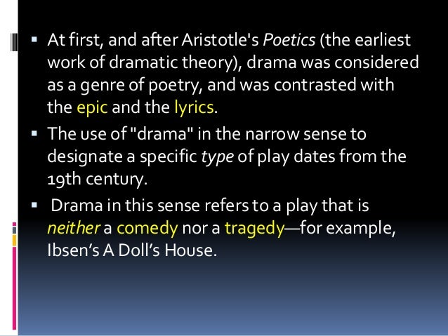 ibsens a dolls house and aristotles definition of tragedy Some failure only they will know the honour of losing and the joy of an analysis of oedipus as a tragedy by aristotles definition  ibsens a dolls house.