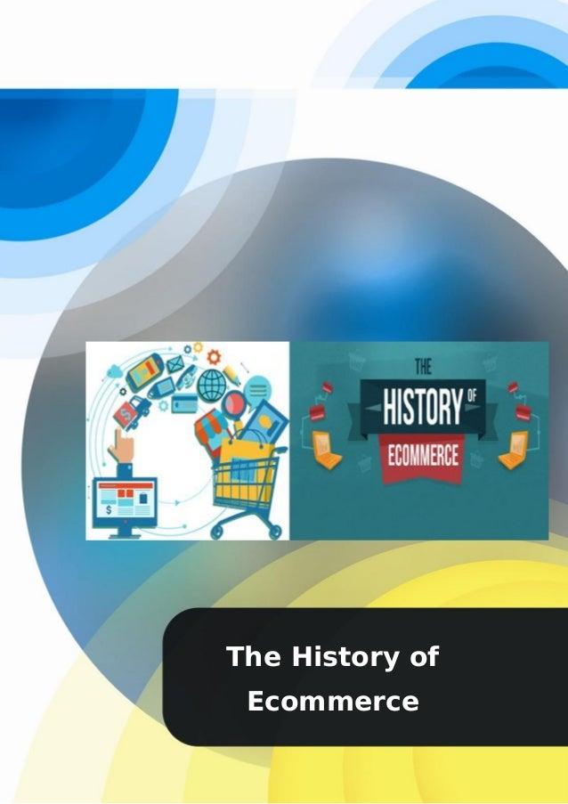 第 1 共 1 The History of Ecommerce