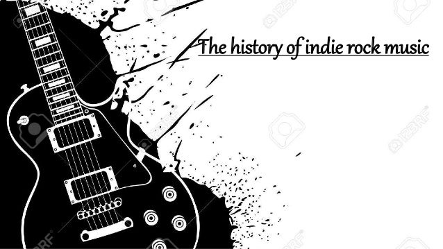 the history of indie rock music