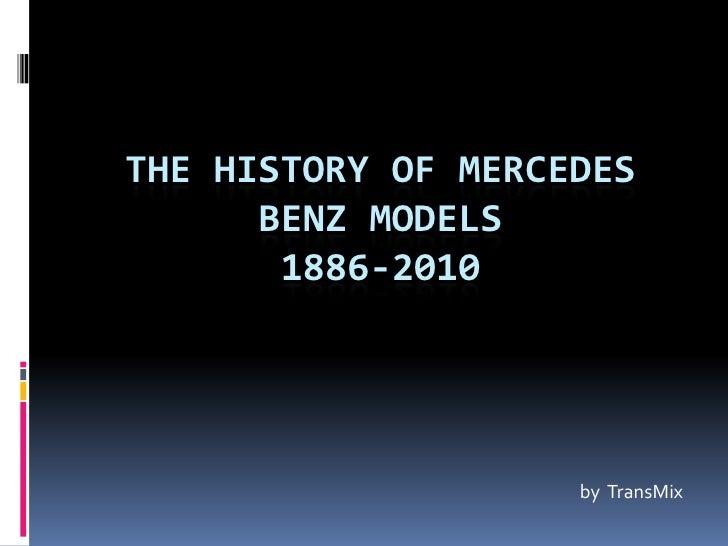 The History Of Mercedes Benz Models1886 2010u003cbr ...