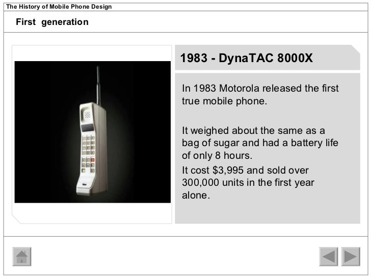 history of mobile phone A mobile phone, known as a cell phone in north america,  history martin cooper of motorola made the first publicized handheld mobile phone call on a prototype dynatac model on april 4.