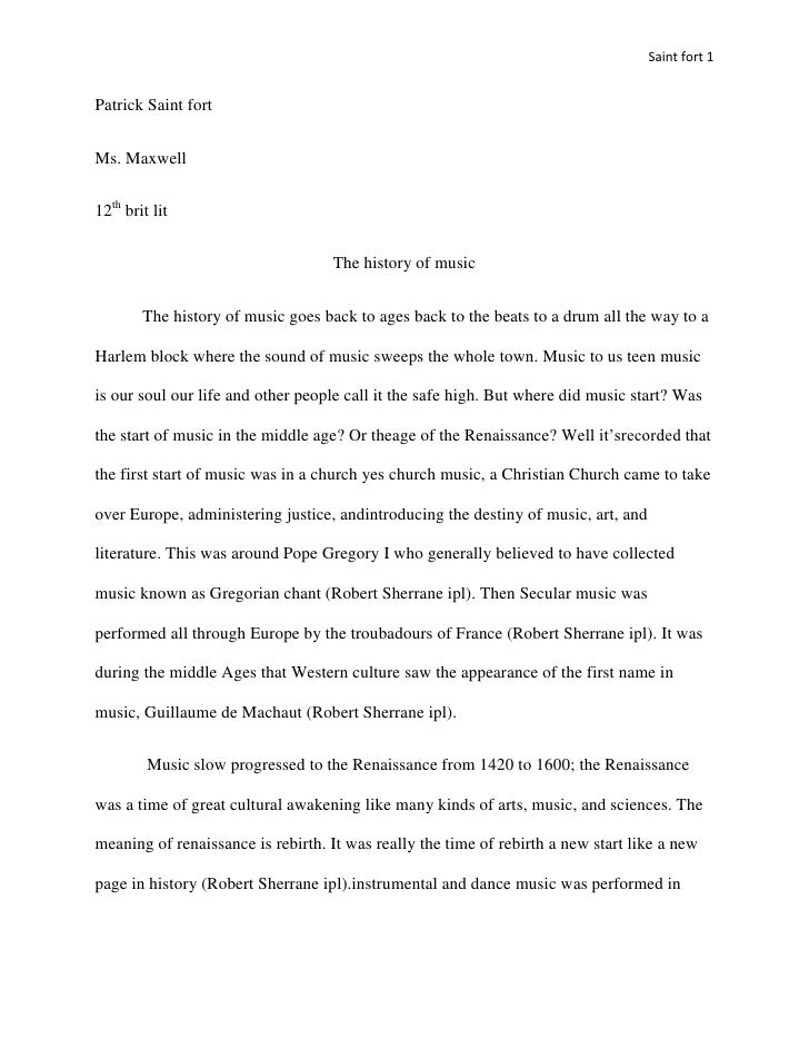 Saint fort 1Patrick Saint fortMs. Maxwell12th brit lit                                   The history of music        The h...