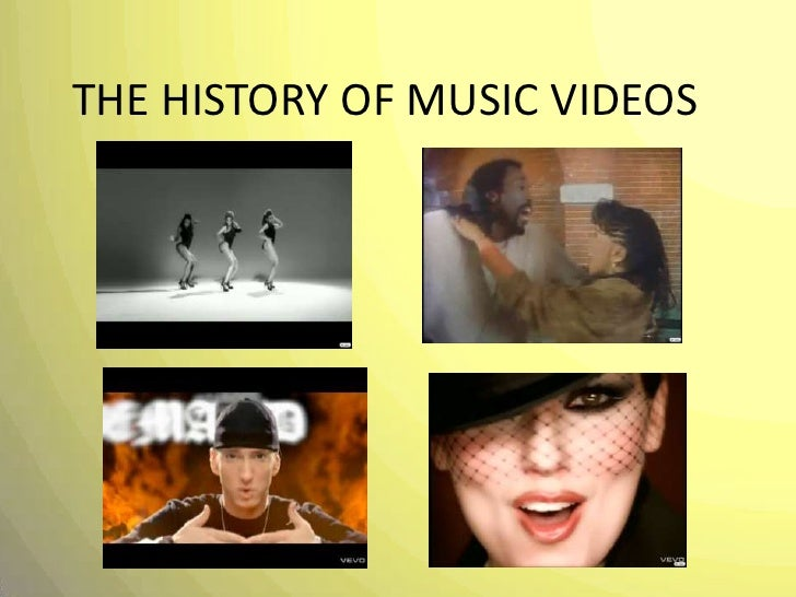 THE HISTORY OF MUSIC VIDEOS<br />