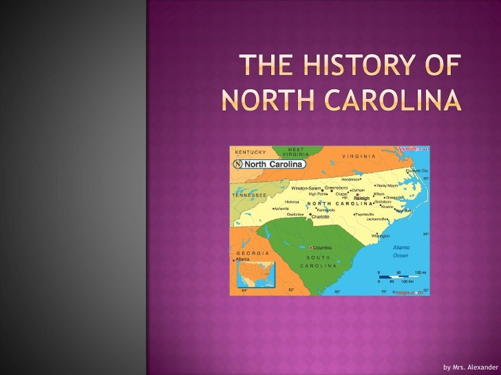The history of North Carolina aug 30