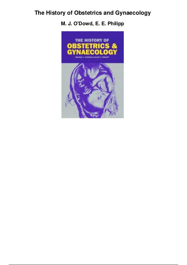 The history of obstetrics and gynaecology pdf