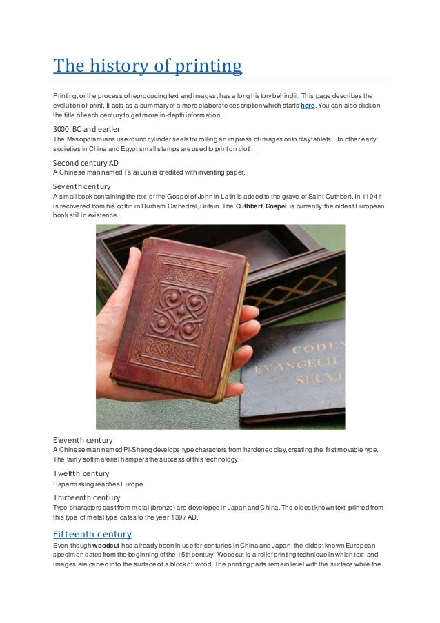 The history of printing Printing,or the process ofreproducing text and images,has a long historybehind it. This page descr...