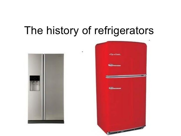 The history of refrigerators