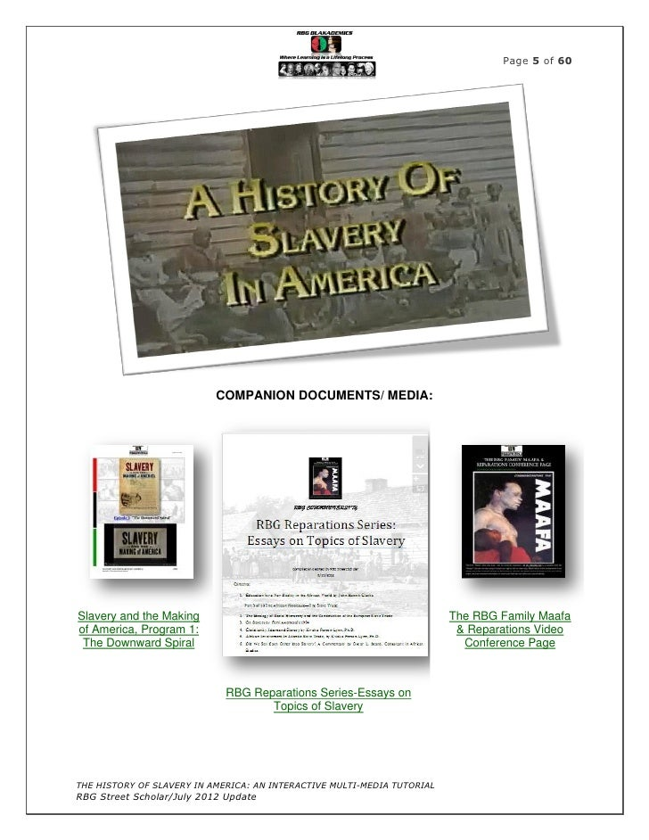 the history of slavery in america an interactive multi media tutoria the history of slavery in america an interactive multi media tutorial rbg street scholar 2012 update