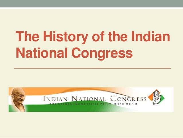 history of indian national congress party Envelope for the flag of the indian national congress party before 1947 the  envelope  item history: 2013-05-13 (created) 2013-10-11 (modified)  this  digital.