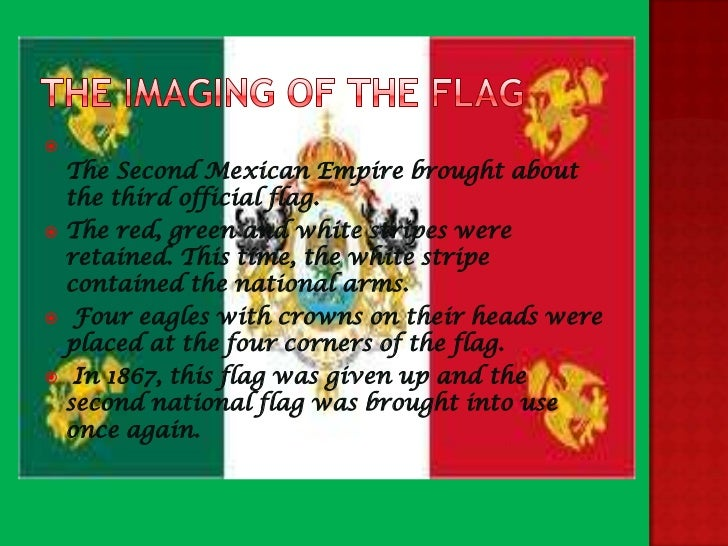 meaning of mexican flag Shop for a variety of mexican flags and flag products at the united states flag store choose from flags, pins, patches and more.