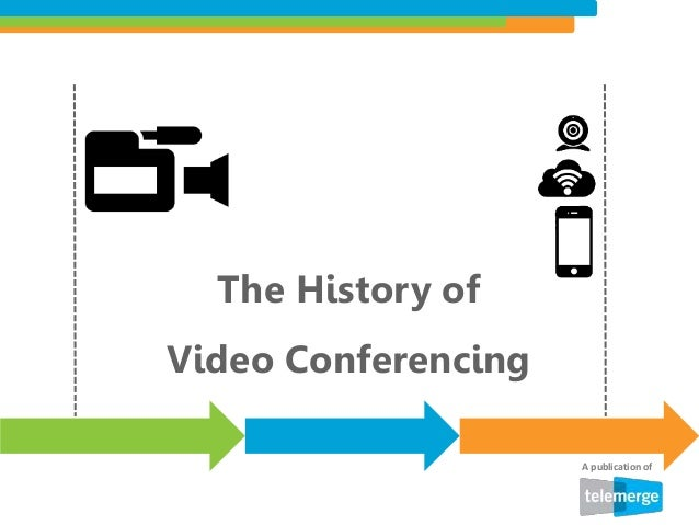 The history of video conferencing the history of video conferencing a publication of ccuart Image collections