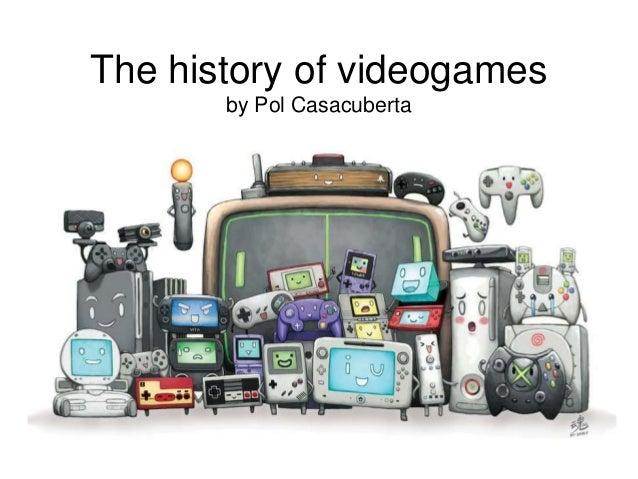 The history of videogames  by Pol Casacuberta