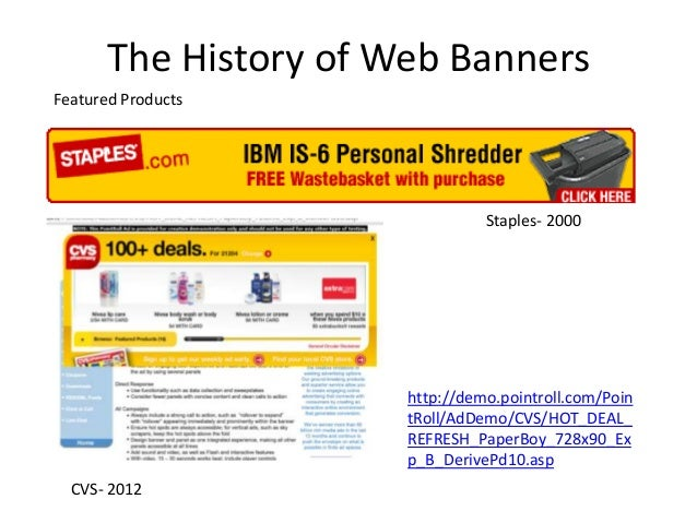 The History of Web BannersFeatured Products                                 Staples- 2000                       http://dem...