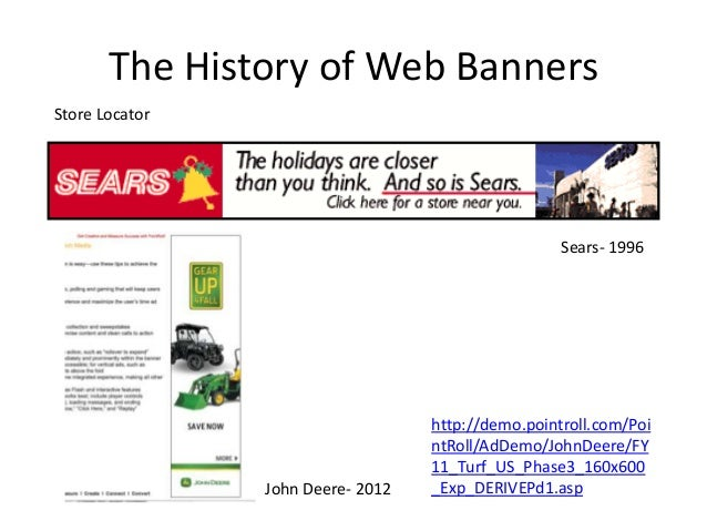 The History of Web BannersStore Locator                                                    Sears- 1996                    ...