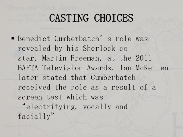 CASTING CHOICES  Benedict Cumberbatch's role was revealed by his Sherlock costar, Martin Freeman, at the 2011 BAFTA Telev...