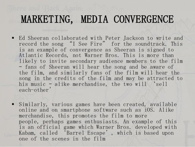 """MARKETING, MEDIA CONVERGENCE  Ed Sheeran collaborated with Peter Jackson to write and record the song """"I See Fire"""" for th..."""