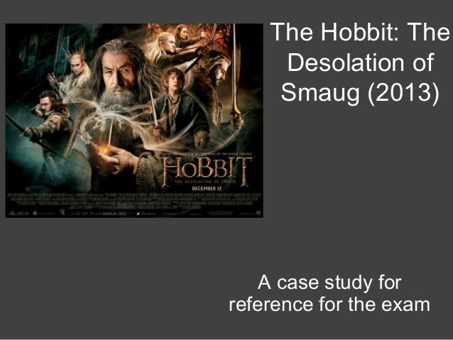 The Hobbit The Desolation Of Smaug 2013 Case Study