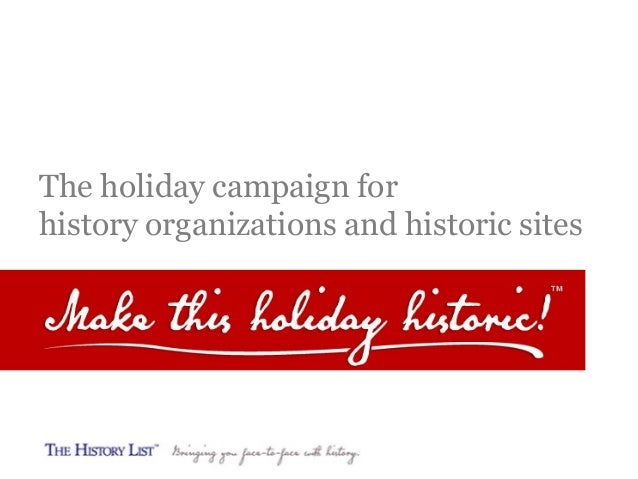 The holiday campaign for history organizations and historic sites