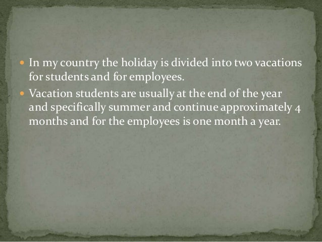 a holiday in my country Add holidays for the country that you want to appear on the outlook calendar.