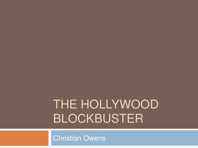 the contemporary hollywood blockbuster is not so As more countries around the world turn to hollywood blockbusters for entertainment, the influence of these movies in shaping views of america, especially among young people, cannot be overlooked.
