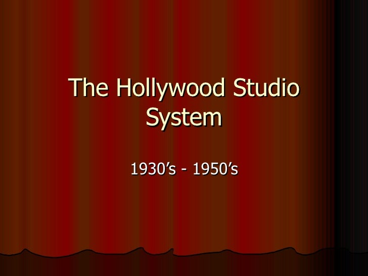 Essays analysis of the hollywood studio system