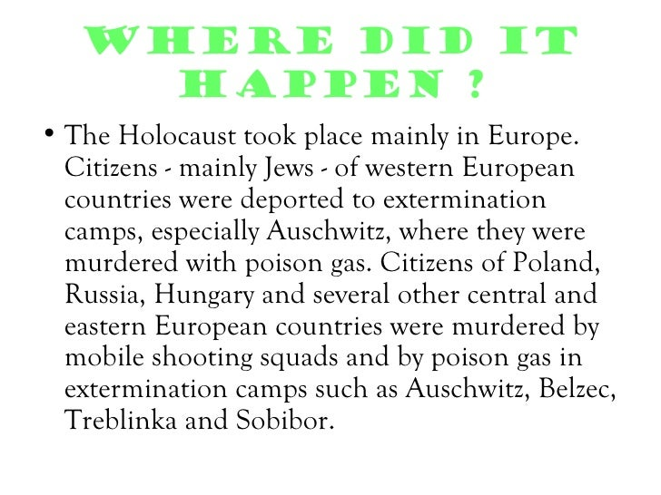 The holocaust. 5 w's r.e.