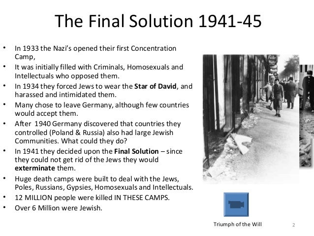 jewishness of the holocaust and the final solution Elderly auschwitz survivors urge world never to  faced insults or threats because of their jewishness or support  the final solution,.