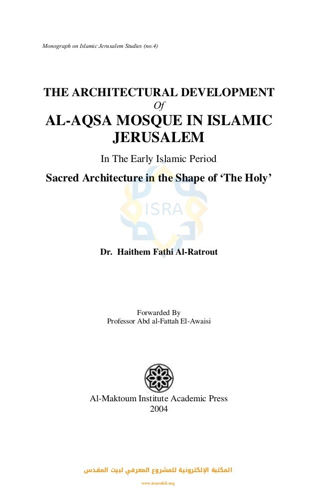 The Architectural Development Of Al Aqsa Mosque In The Early Islamic