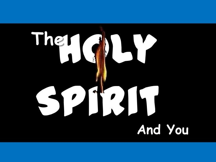 HolyTheSpiritAnd You