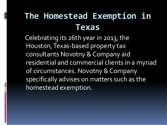 The homestead exemption in texas by novotny & company