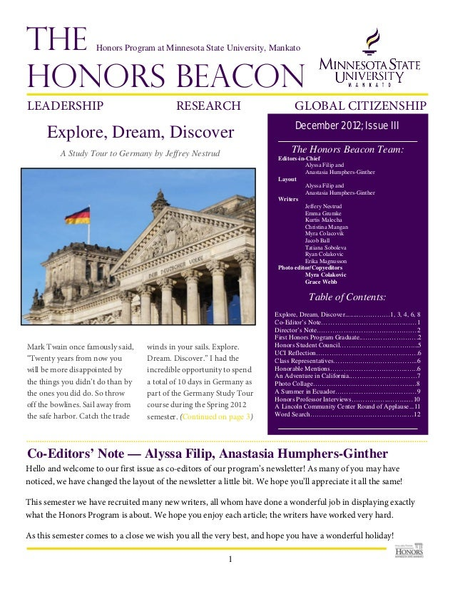 Issue III, December 2012THEHONORS BEACONExplore, Dream, DiscoverA Study Tour to Germany by Jeffrey NestrudMark Twain once ...