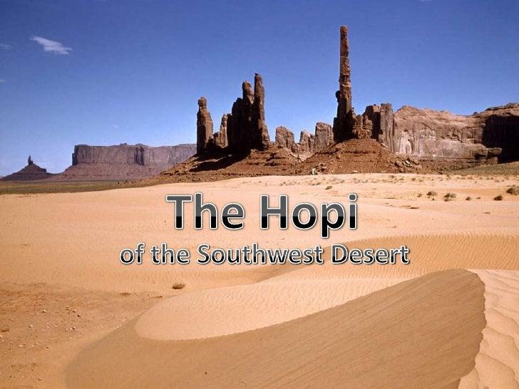 The Hopi<br />of the Southwest Desert<br />
