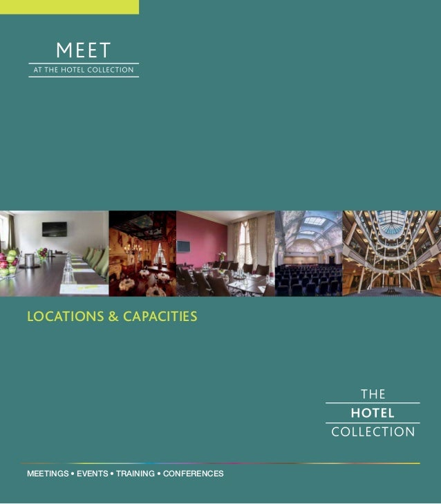 LOCATIONS & CAPACITIES  MEETINGS • EVENTS • TRAINING • CONFERENCES