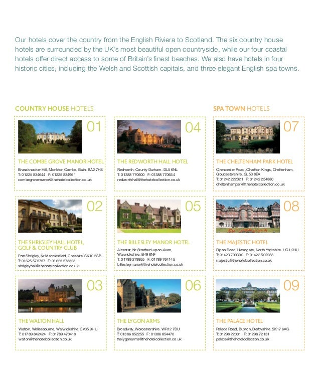Our hotels cover the country from the English Riviera to Scotland. The six country house  hotels are surrounded by the UK'...