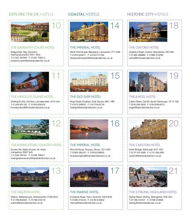 HISTORIC CITY HOTELS  18  THE OXFORD HOTEL  Godstow Road, Oxford, Oxfordshire. OX2 8AL  T: 01865 489988 F: 01865 310259  o...