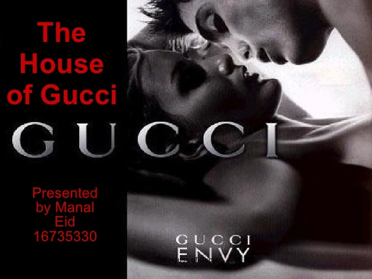 The House   of   Gucci Presented by Manal Eid 16735330